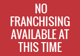 No franchising available at this time